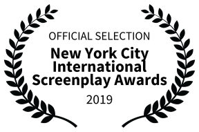 OFFICIAL SELECTION - New York City International Screenplay Awards - 2019